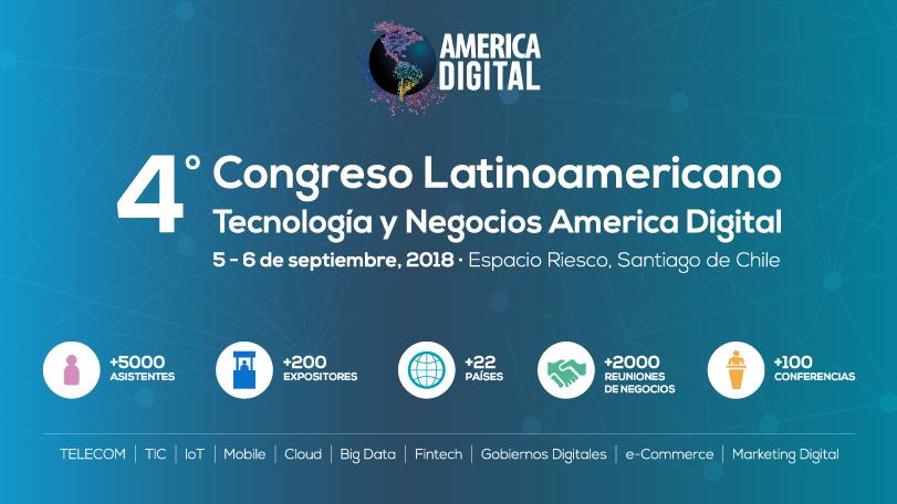 Ven a hacer negocios a America Digital 2018